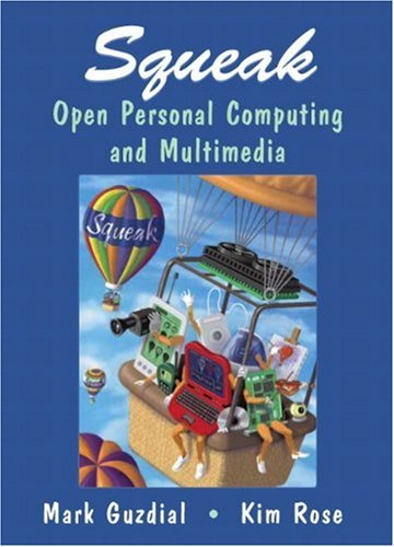 9780130280916: Squeak: Open Personal Computing and Multimedia