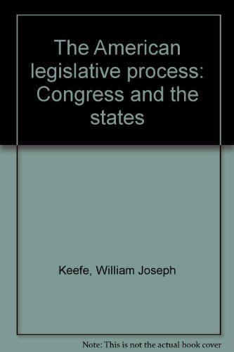 9780130280923: The American legislative process: Congress and the states
