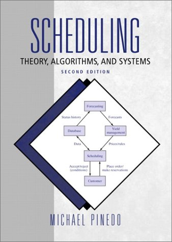 9780130281388: Scheduling: Theory, Algorithms, and Systems (2nd Edition)