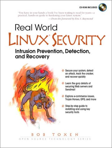 9780130281876: Real World Linux Security: Intrusion Prevention, Detection and Recovery (Open Source Technology)
