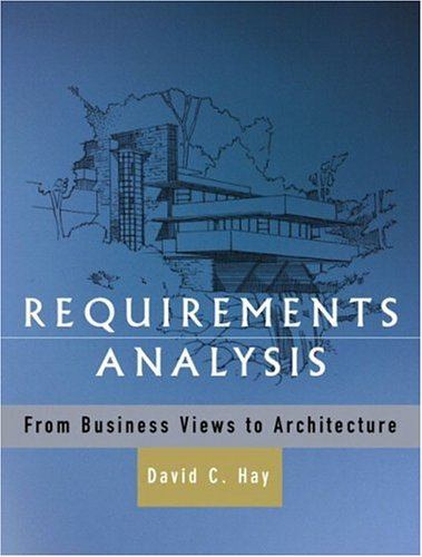 9780130282286: Requirements Analysis: From Business Views to Architecture
