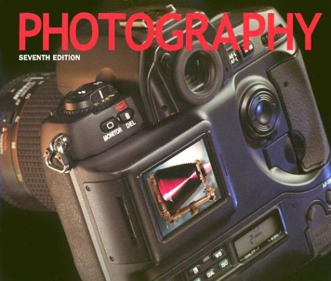 9780130282712: Photography (7th Edition)