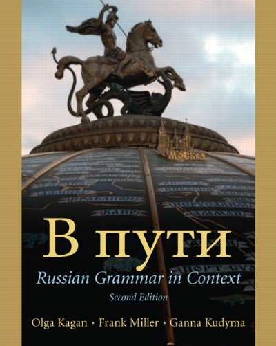 V Puti: Russian Grammar in Context, 2nd: Olga Kagan, Frank
