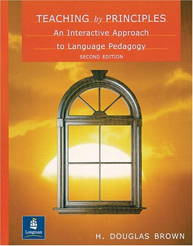 9780130282835: Teaching by Principles: An Interactive Approach to Language Pedagogy