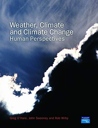 9780130283191: Weather, Climate and Climate Change: Human Perspectives