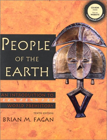 9780130283214: People of the Earth: An Introduction to World Prehistory with CD (10th Edition)