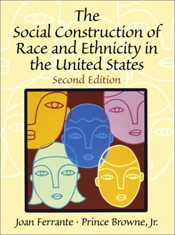 9780130283238: The Social Construction of Race and Ethnicity in the United States (2nd Edition)