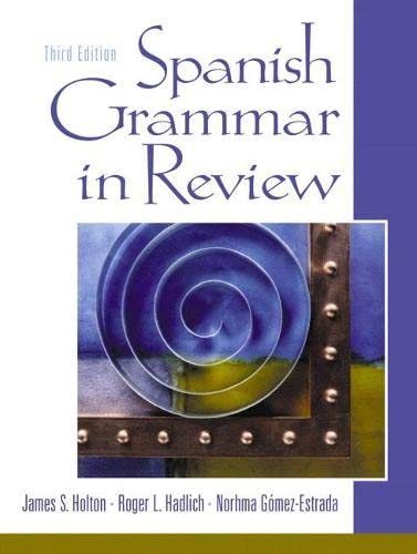 9780130283351: Spanish Grammar in Review (3rd Edition)