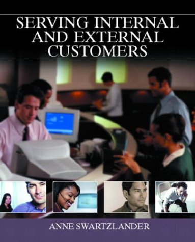 9780130283412: Serving Internal and External Customers