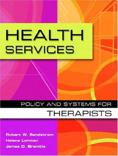 9780130283443: Health Services: Policy and Systems for Therapists