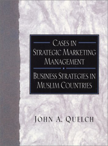 9780130283573: Cases in Strategic Marketing Management: Business Strategies in Muslim Countries