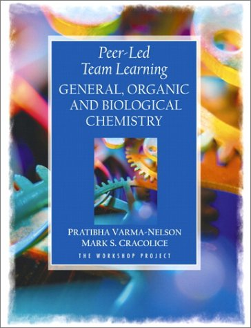 9780130283610: Peer-Led Team Learning: General, Organic, and Biological Chemistry