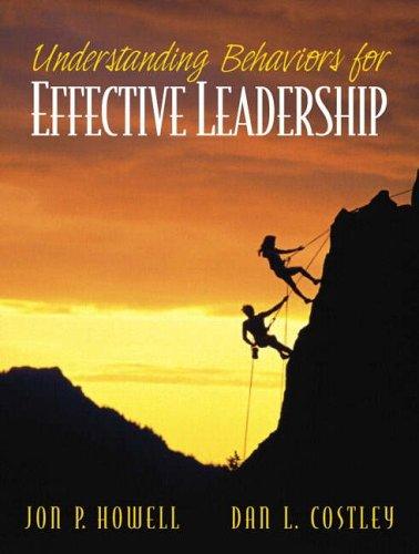 9780130284037: Understanding Behaviors for Effective Leadership