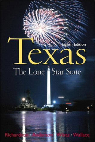9780130284143: Texas: The Lone Star State (8th Edition)