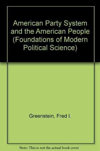 9780130284235: The American party system and the American people (Foundations of modern political science series)