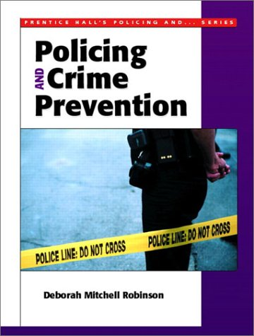 9780130284365: Policing and Crime Prevention