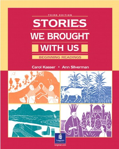 9780130284624: Stories We Brought with Us: Beginning Readings, Third Edition