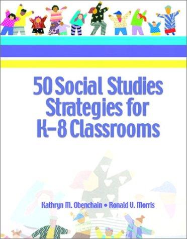 9780130284631: 50 Social Studies Strategies for K-8 Classrooms