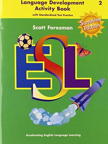 9780130285423: SCOTT FORESMAN ESL SUNSHINE EDITION LANGUAGE DEVELOPMENT ACTIVITY BOOK  G G