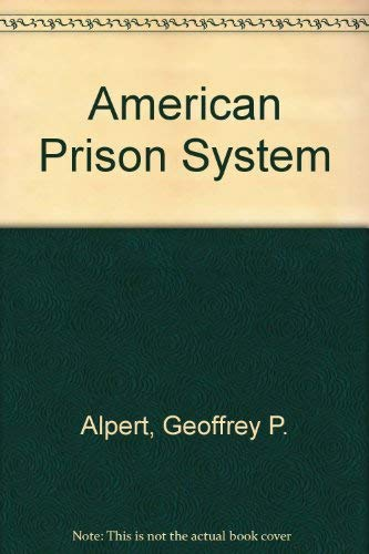 9780130285720: American Prison Systems: Punishment and Justice
