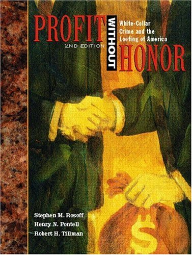 9780130286857: Profit without Honor: White Collar Crime and the Looting of America (2nd Edition)