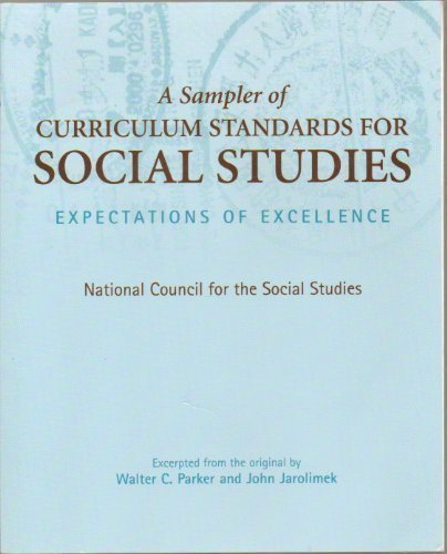 9780130287083: A Sampler of Curriculum Standards for Social Studies: Expectations of Excellence