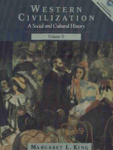 9780130287113: Western Civilization: A Social and Cultural History, Volume B: 1200-1871