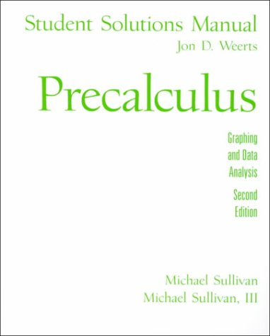 9780130287595: Precalculus: Graphing and Data Analysis - Student Solutions Manual