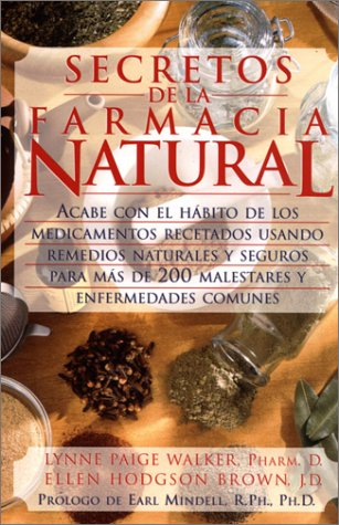 9780130287939: Secretos de la Farmacia Natural (Spanish Edition)