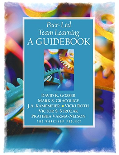 9780130288059: Peer-Led Team Learning: A Guidebook