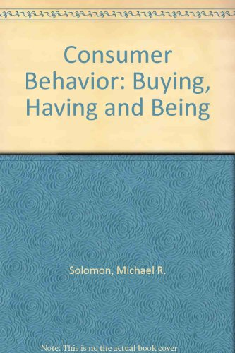 9780130288769: Consumer Behavior: Buying, Having and Being