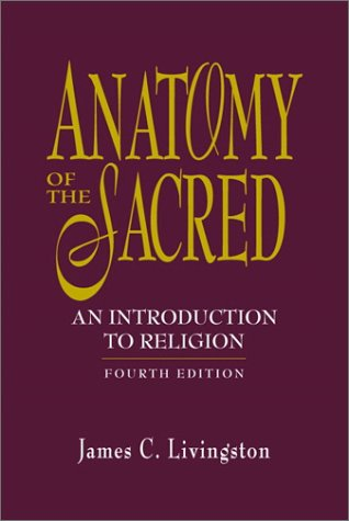 9780130289179: Anatomy of the Sacred: An Introduction to Religion