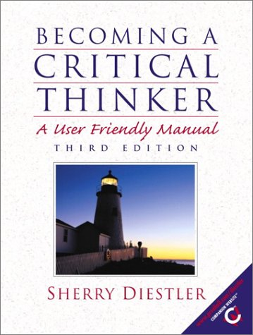 9780130289223: Becoming a Critical Thinker: A User Friendly Manual (3rd Edition)