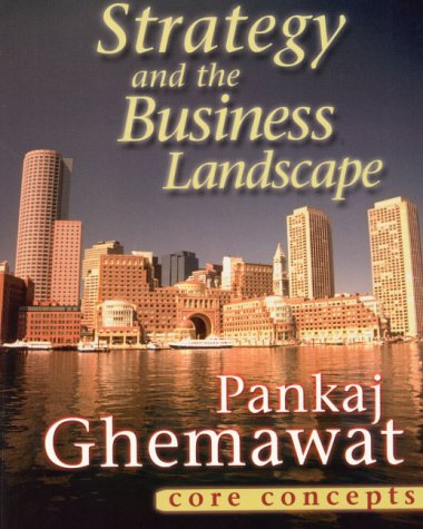 9780130289766: Strategy and the Business Landscape: Core Concepts
