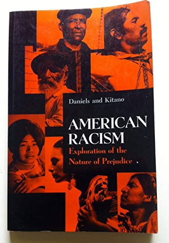 9780130289933: American Racism: Exploration of the Nature of Prejudice