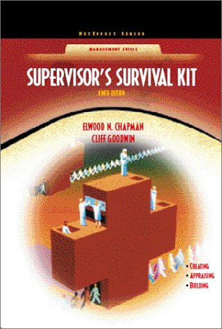 9780130290311: Supervisor's Survival Kit: Your First Step into Management (NetEffect Series) (9th Edition)