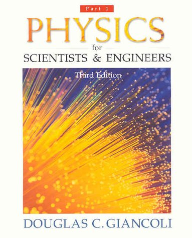 9780130290946: Physics for Scientists and Engineers, Pt. 1 (Third Edition)