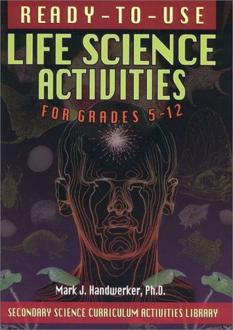 9780130291110: Ready-To-Use Life Science Activities for Grades 5-12 (Secondary Science Curriculum Activities Library)