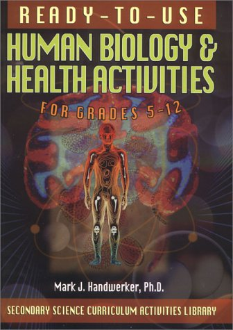 9780130291127: Ready-To-Use Human Biology & Health Activities for Grades 5-12 (Secondary Science Curriculum Activities Library)