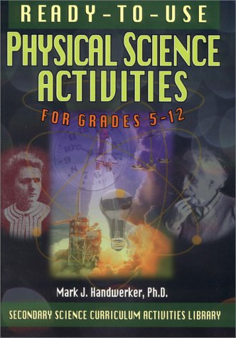 9780130291134: Ready-To-Use Physical Science Activities for Grades 5-12 (Secondary Science Curriculum Activities Library)