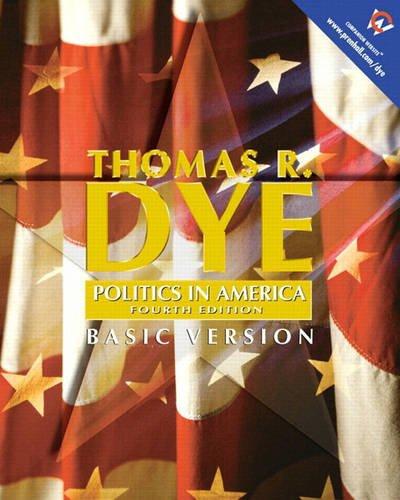 9780130291561: Politics in America, Basic Version