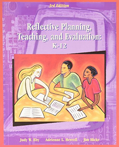 9780130292964: Reflective Planning, Teaching and Evaluation: K-12 (3rd Edition)