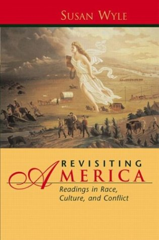 9780130293053: Revisiting America: Readings in Race, Culture, and Conflict