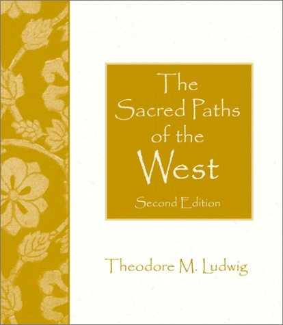 9780130293558: The Sacred Paths of the West (2nd Edition)