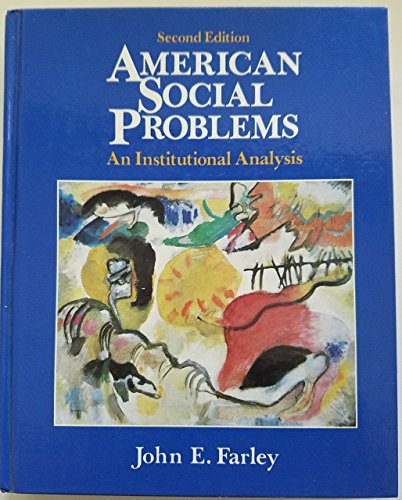 9780130297037: American Social Problems: An Institutional Analysis