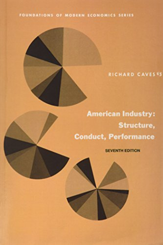 9780130298935: American Industry: Structure, Conduct, Performance (7th Edition)