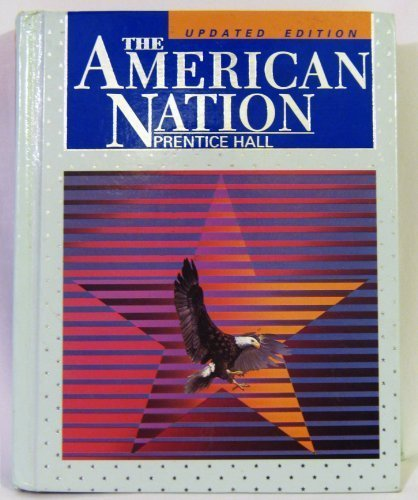 The American Nation: James West Davidson;