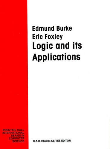 9780130302632: Logic and Its Application (Prentice Hall International Series in Computer Science)
