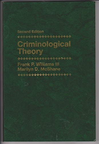 9780130302892: Criminology Theory