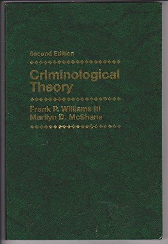 9780130302892: Criminological Theory